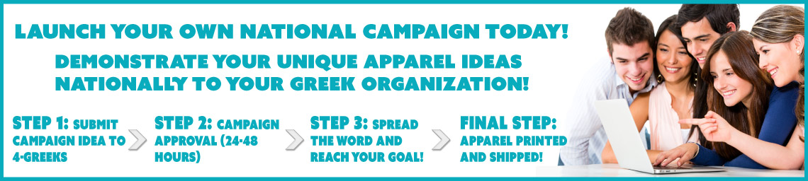 4-Greeks - Officially Licensed Greek Apparel and Designs - Camapign
